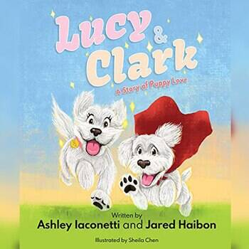 Jared Haibon and Ashley I Gift Guide, Lucy & Clark: A Story of Puppy Love