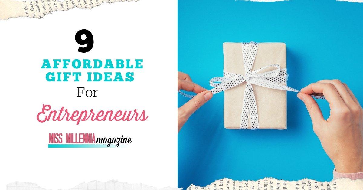9 Affordable Gift Ideas For Entrepreneurs