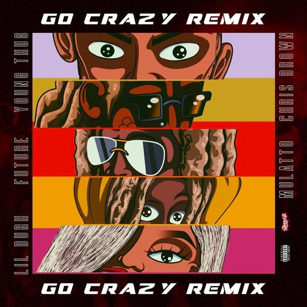 Go Crazy (Remix)